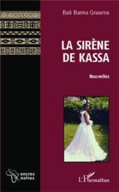 La sirène de Kassa - Couverture - Format classique