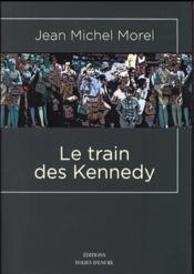 Le train des Kennedy - Couverture - Format classique