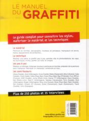 Le manuel du graffiti ; style, matériel et techniques - 4ème de couverture - Format classique