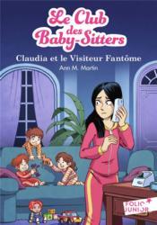 Le Club des Baby-Sitters T.2 ; Claudia et le visiteur fantôme - Couverture - Format classique