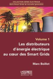 Les distributeurs d'énergie électrique au coeur des Smart Grids - Couverture - Format classique