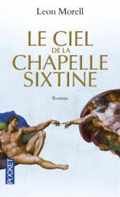 Le ciel de la chapelle sixtine - Couverture - Format classique
