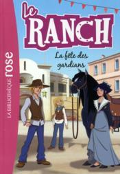 Le ranch T.14 ; la fête des gardians - Couverture - Format classique