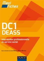 Maxi Fiches ; Dc1 Deass Intervention Professionnelle En Service Social ; Diplôme D'Etat D'Assistant De Service Social - Couverture - Format classique