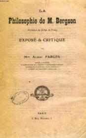 La Philosophie De M. Bergson, Expose & Critique - Couverture - Format classique