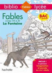 Fables de La Fontaine, livres VII à XI - Couverture - Format classique