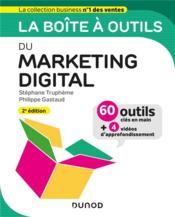 La boîte à outils ; du marketing digital (2e édition) - Couverture - Format classique