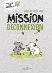 Mission deconnexion - Couverture - Format classique