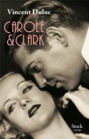 Carole & Clark - Couverture - Format classique