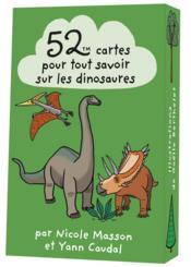 52 cartes pour tout savoir sur les dinosaures - Couverture - Format classique