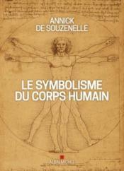 Le symbolisme du corps humain - Couverture - Format classique