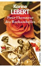 Pour l'honneur des Rochambelles - Couverture - Format classique