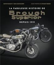 La fabuleuse histoire de Brough Superior - Couverture - Format classique