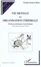 Vie mentale et organisation cérébrale ; études psychiatriques et neurobiologie - Intérieur - Format classique