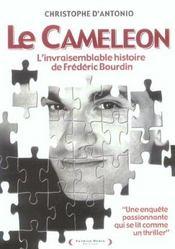 Le caméléon. l'invraisemblable histoire de Frédéric Bourdin - Intérieur - Format classique
