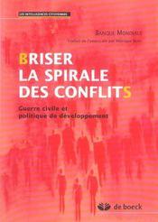 Briser la spirale des conflits - Intérieur - Format classique