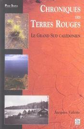 Chroniques des terres rouges ; le grand sud calédonien - Intérieur - Format classique