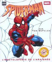 Spider-Man ; L'Encyclopedie De L'Araignee - Intérieur - Format classique