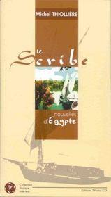 Le scribe ; nouvelles d'egypte - Intérieur - Format classique