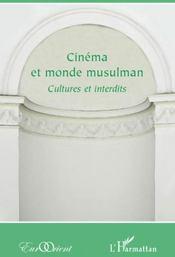 Revue eurorient ; cinéma et monde musulman ; cultures et interdits - Couverture - Format classique