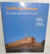 Ludwig Forum für Internationale Kunst. Gemälde, Skulpturen, Installationen. Auswahl aus dem Bestand der Sammlungen, 1992. - Couverture - Format classique