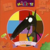 Ma P'Tite Mallette ; Le Loup Qui Voulait Changer De Couleur ; Coffret - Couverture - Format classique