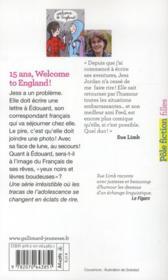 15 ans, welcome to England ! - 4ème de couverture - Format classique