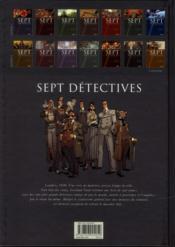 Sept détectives ; sept enquêteurs défiés par un mystérieux assassin - 4ème de couverture - Format classique