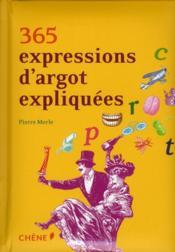 365 expressions d'argot expliquées - Couverture - Format classique