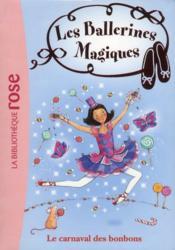 Les ballerines magiques t.20 ; le carnaval des bonbons - Couverture - Format classique
