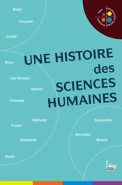 Une histoire des sciences humaines - Couverture - Format classique