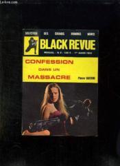 Black Revue N° 2. Premiere Annee 1970. Confession D Un Massacre Par Pierre Baldini. - Couverture - Format classique