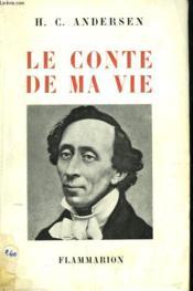 Le Conte De Ma Vie. - Couverture - Format classique