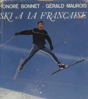 Ski A La Francaise - Couverture - Format classique