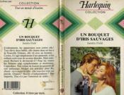 Un Bouquet D'Iris Sauvages - A Chance Of Heart - Couverture - Format classique