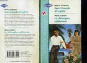 Sans Remords Ni Regrets Suivi De : Le Chirurgien Californien (Temperature'S Rising - Surgeon From The Usa) - Couverture - Format classique