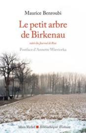 Le petit arbre de Birkenau ; journal de Rose - Couverture - Format classique
