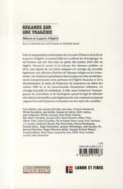 Regards sur une tragédie ; réforme et la guerre d'Algérie - 4ème de couverture - Format classique