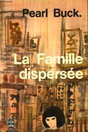 La Famille Dispersee - Couverture - Format classique