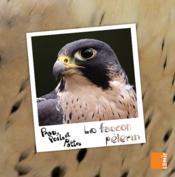 PEAU, POILS ET PATTES ; le faucon pèlerin - Couverture - Format classique