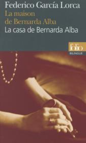 La maison de Bernarda Alba - Couverture - Format classique