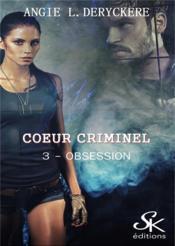 Coeur criminel 3 - Couverture - Format classique