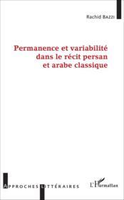 Permanence et variabilité dans le récit persan et arabe classique - Couverture - Format classique