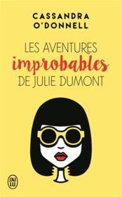 Les aventures improbables de Julie Dumont - Couverture - Format classique