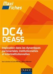 Maxi fiches ; DC4 DEASS implication dans les dynamiques partenariales, institutionnelles et interinstitutionnelles - Couverture - Format classique