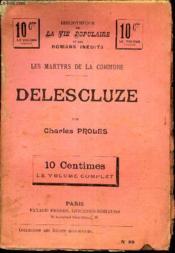 Delescluze / Les Martyrs De La Commune. - Couverture - Format classique