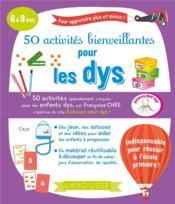 50 activités bienveillantes pour les dys - Couverture - Format classique