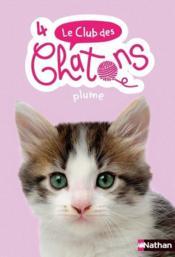 Le club des chatons T.4 ; Plume - Couverture - Format classique