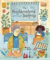 The neighbourhood surprise /anglais - Couverture - Format classique