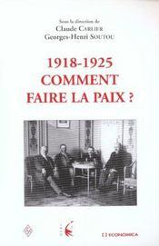 Comment Faire La Paix ; 1918-1925 - Intérieur - Format classique